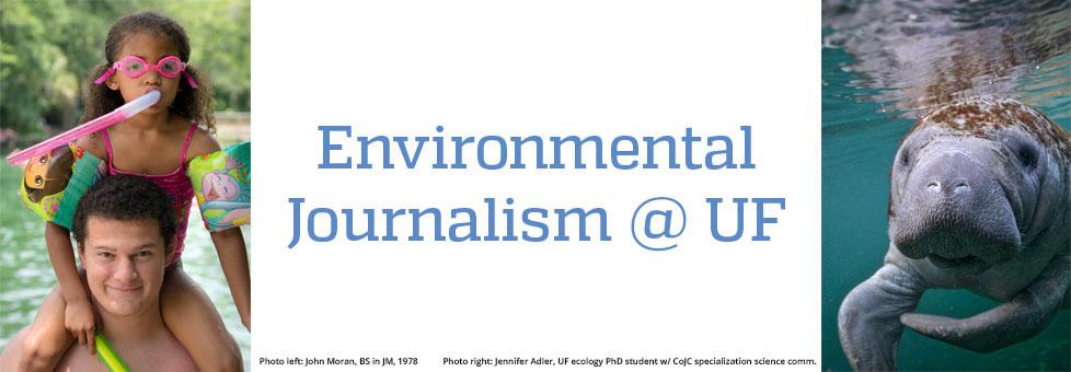 environmental journalism at UF